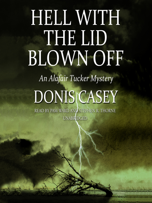 Title details for Hell with the Lid Blown Off by Donis Casey - Wait list